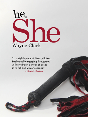 'he & She,' By Author Wayne Clark, Named As One Of 55 Best Self-Published Books 2015 By IndieReader